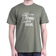 More Than a Zombie Loves Brains Black T-Shirt