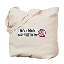Original Life's a Bitch Tote Bag
