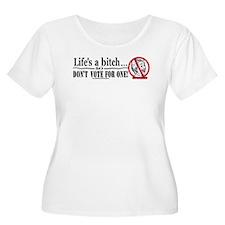 Original Life's a Bitch T-Shirt