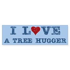 I Love Heart a Tree Hugger Bumper Bumper Sticker