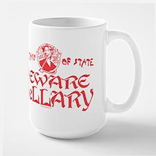 SOS Beware Hillary Large Mug