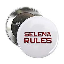 "selena rules 2.25"" Button"