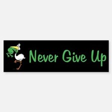 Never Give Up Stork and Frog Bumper Bumper Sticker