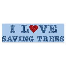 I Love Heart Saving Trees Bumper Bumper Sticker
