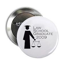 "Law School Graduate 2009 2.25"" Button"