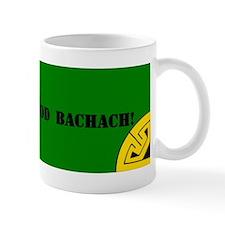Ná bí i do bhod bacach! Mug