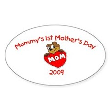 Mommy's 1st Mother's Day 2009 (Bear) Decal