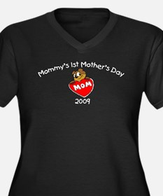 Mommy's 1st Mother's Day 2009 (Bear) Women's Plus