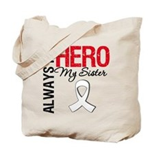 Lung Cancer Hero Sister Tote Bag