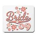 Pretty Pink 09 Bride Mousepad
