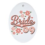 Pretty Pink 09 Bride Oval Ornament