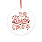 Pretty Pink 09 Bride Ornament (Round)