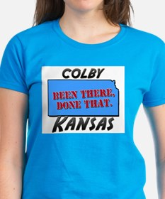 colby kansas - been there, done that Tee