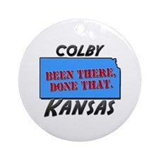 colby kansas - been there, done that Ornament (Rou
