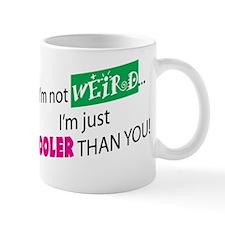 I'M NOT WEIRD Mug