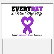 Alzheimer's MissMyWife Yard Sign