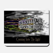 'Coming Into The Light' Mousepad