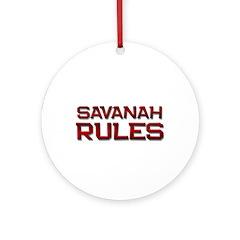 savanah rules Ornament (Round)