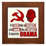 It must be Obama Framed Tile