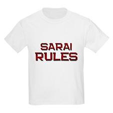 sarai rules T-Shirt