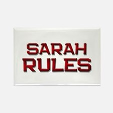 sarah rules Rectangle Magnet