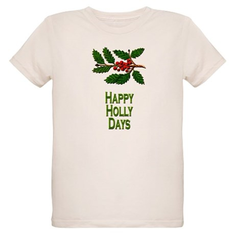 Happy Holly Days Organic Kids T-Shirt