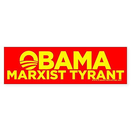 Obama, Marxist Tyrant Bumper Sticker