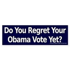 Do you Regret Your Obama Vote? Bumper Car Sticker