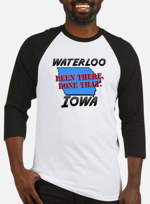 waterloo iowa - been there, done that Baseball Jer