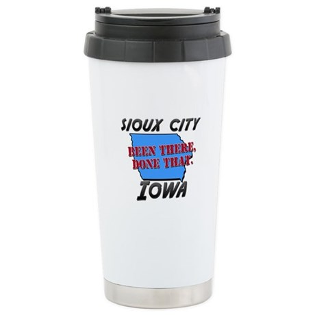 sioux city iowa - been there, done that Stainless