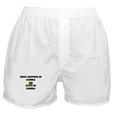 What Happens In ZAMBIA Stays There Boxer Shorts