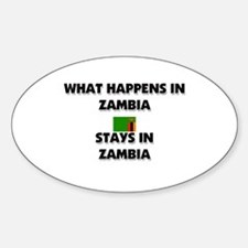 What Happens In ZAMBIA Stays There Oval Decal