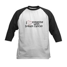 i <3 someone with breast canc Tee