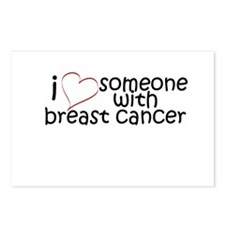 i <3 someone with breast canc Postcards (Package o