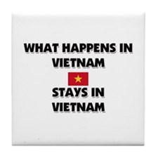 What Happens In VIETNAM Stays There Tile Coaster