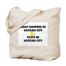 What Happens In VATICAN CITY Stays There Tote Bag