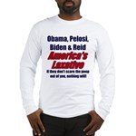 America's Laxative Long Sleeve T-Shirt