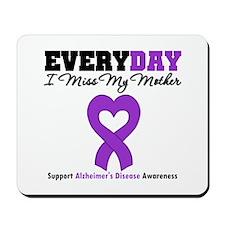 Alzheimer's MissMyMother Mousepad