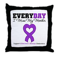 Alzheimer's MissMyMother Throw Pillow