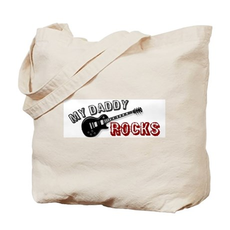My Daddy Rocks Tote Bag