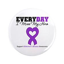 """Alzheimer's MissMyHero 3.5"""" Button"""