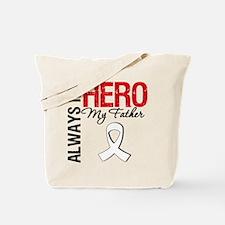 LungCancerHeroFather Tote Bag