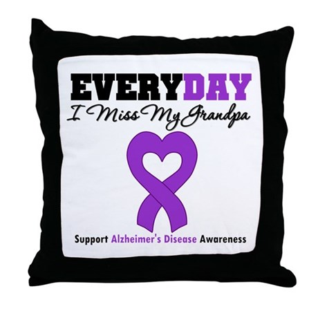 Alzheimer's MissMyGrandpa Throw Pillow