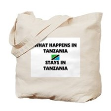 What Happens In TANZANIA Stays There Tote Bag