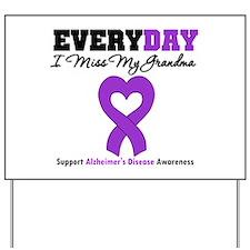 Alzheimer's MissMyGrandma Yard Sign