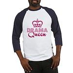 Drama Queen Baseball Jersey