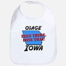 osage iowa - been there, done that Bib