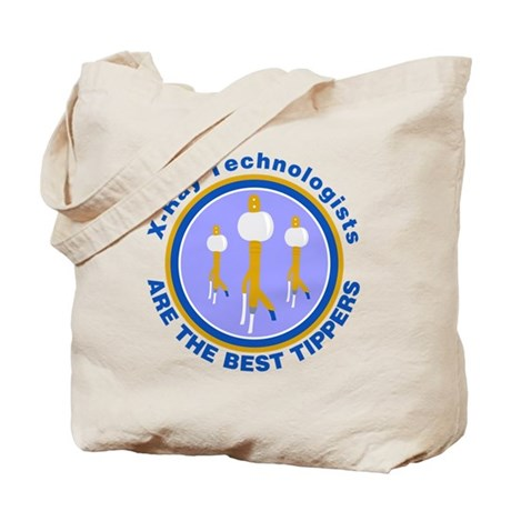 X-Ray Technologists Are The B Tote Bag