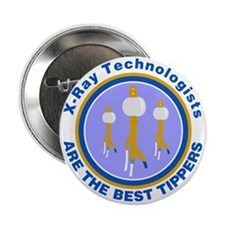 """X-Ray Technologists Are The B 2.25"""" Button"""