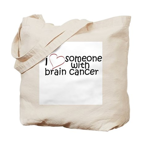 i <3 someone with brain cance Tote Bag